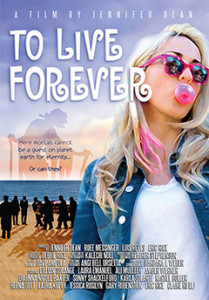 TO LIVE FOREVER - Jennifer Dean Poster small - EMFF